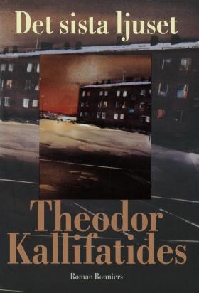 E-bok Det sista ljuset av Theodor Kallifatides