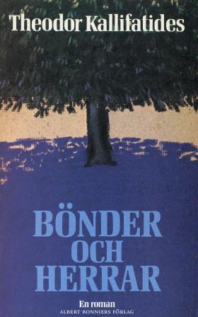 E-bok Bönder och herrar: en roman av Theodor Kallifatides