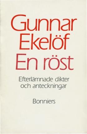 E-bok En röst : efterlämnade dikter och anteckningar av Gunnar Ekelöf