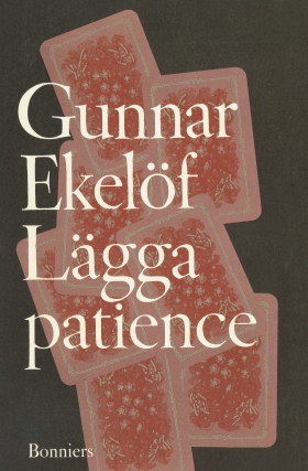 E-bok Lägga patience : essäer av Gunnar Ekelöf