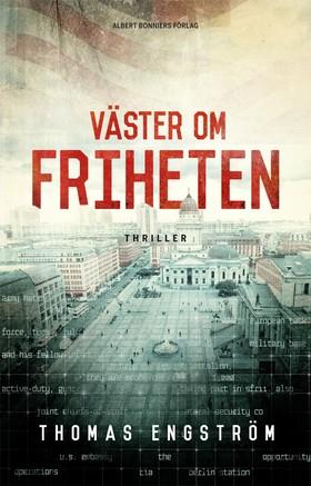 E-bok Väster om friheten av Thomas Engström