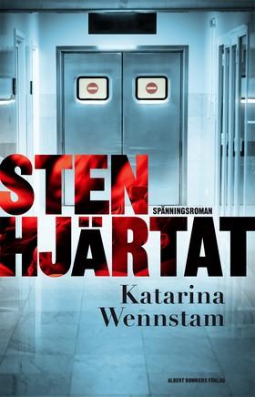 E-bok Stenhjärtat av Katarina Wennstam