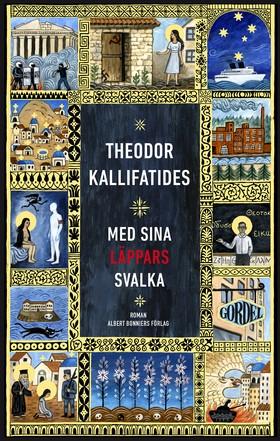 E-bok Med sina läppars svalka av Theodor Kallifatides