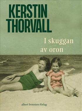 E-bok I skuggan av oron av Kerstin Thorvall