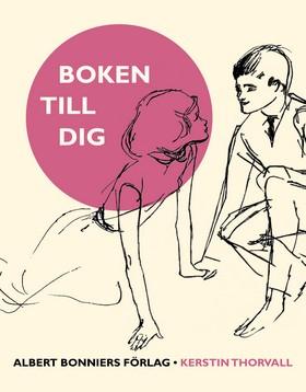 E-bok Boken till dig av Kerstin Thorvall