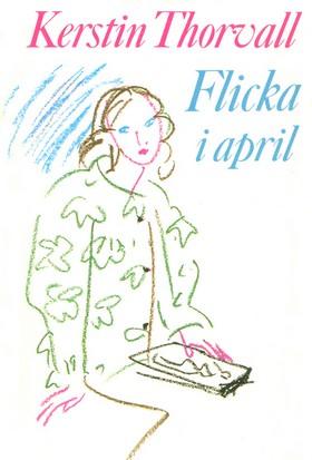 E-bok Flicka i april av Kerstin Thorvall