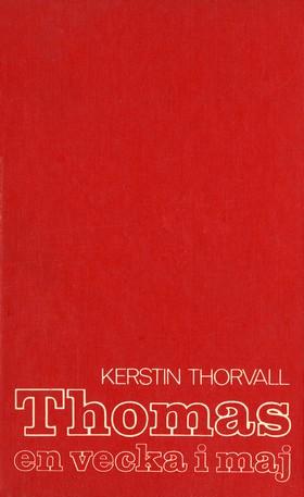 E-bok Thomas - en vecka i maj av Kerstin Thorvall