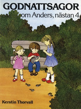 E-bok Godnattsagor om Anders, nästan 4 av Kerstin Thorvall
