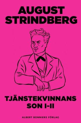 E-bok Tjänstekvinnans son 1-2 av August Strindberg