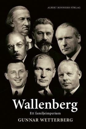 Wallenberg : ett familjeimperium av Gunnar Wetterberg