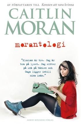 Morantologi av Caitlin Moran