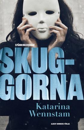 E-bok Skuggorna av Katarina Wennstam
