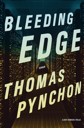 Bleeding Edge av Thomas Pynchon