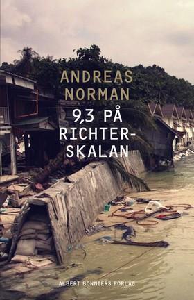 9,3 på Richterskalan av Andreas Norman