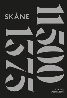 Skånes historia. D. 1, 11500 f. Kr.-1375 e. Kr. av Gunnar Wetterberg