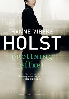 E-bok Drottningoffret av Hanne-Vibeke Holst