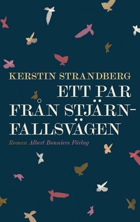 E-bok Ett par från Stjärnfallsvägen av Kerstin Strandberg