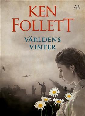 E-bok Världens vinter av Ken Follett