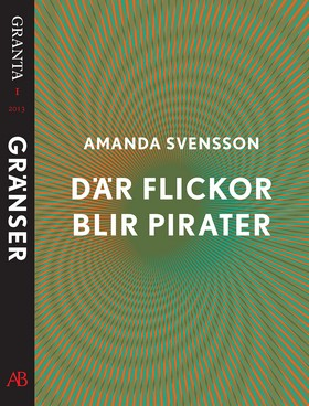 E-bok Där flickor blir pirater. En e-singel ur Granta 1 av Amanda Svensson