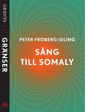 E-bok Sång till Somaly. En e-singel ur Granta 1 av Peter Fröberg Idling
