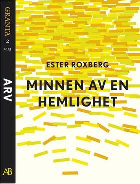 E-bok Minnen av en hemlighet. En e-singel ur Granta 2 av Ester Roxberg