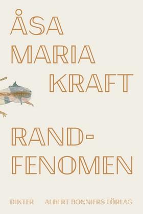 Randfenomen av Åsa Maria Kraft
