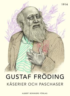 E-bok Kåserier och paschaser av Gustaf Fröding