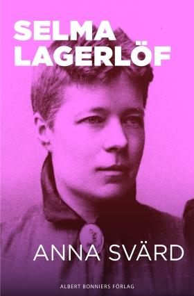 E-bok Anna Svärd av Selma Lagerlöf