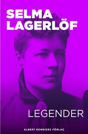 E-bok Legender av Selma Lagerlöf