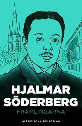 E-bok Främlingarna: berättelser av Hjalmar Söderberg