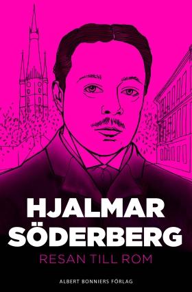 E-bok Resan till Rom av Hjalmar Söderberg