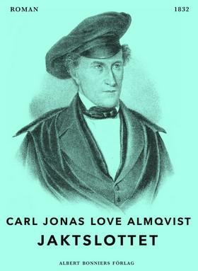 E-bok Jaktslottet av Carl Jonas Love Almqvist