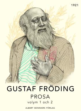 E-bok Prosa : volym 1 och 2 av Gustaf Fröding