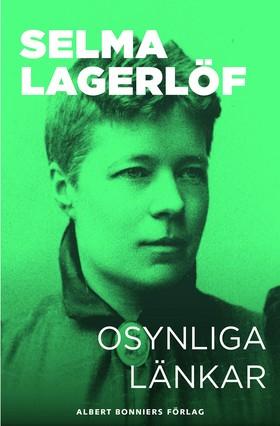 E-bok Osynliga länkar : berättelser av Selma Lagerlöf