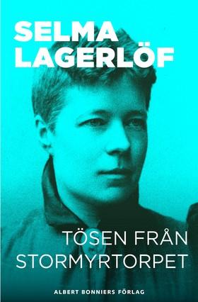 E-bok Tösen från Stormyrtorpet: berättelse av Selma Lagerlöf