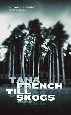 E-bok Till skogs av Tana French