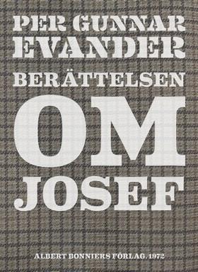 E-bok Berättelsen om Josef av Per Gunnar Evander