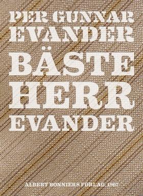 E-bok Bäste herr Evander av Per Gunnar Evander