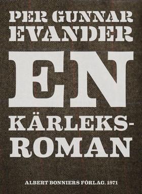 E-bok En kärleksroman av Per Gunnar Evander