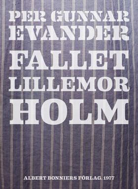 E-bok Fallet Lillemor Holm av Per Gunnar Evander