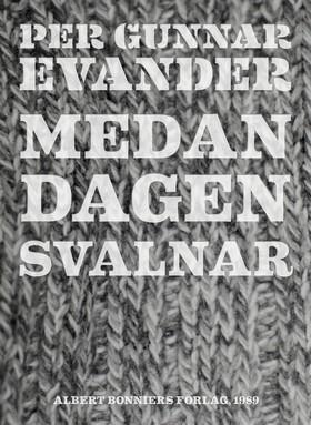 E-bok Medan dagen svalnar av Per Gunnar Evander
