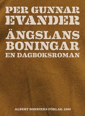 E-bok Ängslans boningar : en dagboksroman av Per Gunnar Evander