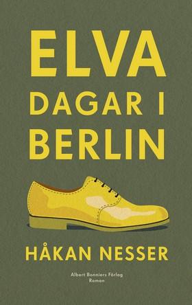 E-bok Elva dagar i Berlin av Håkan Nesser