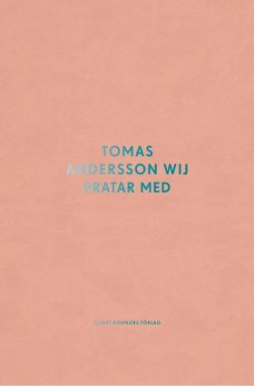 Thomas Andersson Wij pratar med...