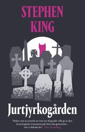 E-bok Jurtjyrkogården av Stephen King