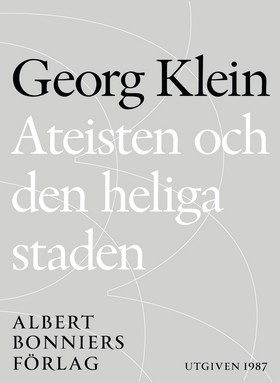 E-bok Ateisten och den heliga staden av Georg Klein
