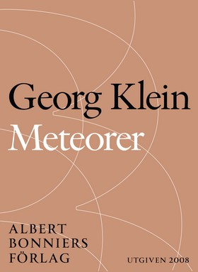 E-bok Meteorer : Tre lysande särlingar av Georg Klein
