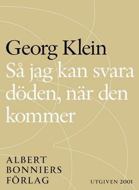 E-bok Så jag kan svara döden, när den kommer av Georg Klein