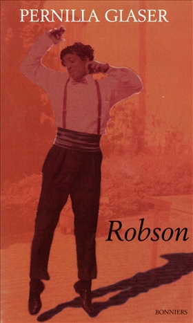 E-bok Robson : *13 december 1971 + 31 mars 1994 av Pernilla Glaser