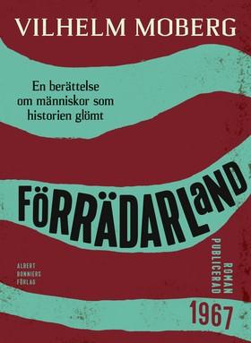E-bok Förrädarland : en berättelse om människor som historien glömt av Vilhelm Moberg